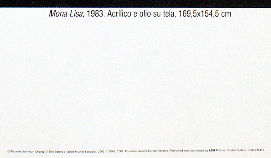The Estate Of Jean Michel Basquiat Printed detail on Mona Lisa Poster